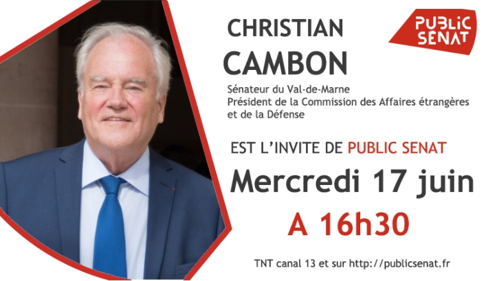 Christian Cambon 17 juin 2020 - public senat